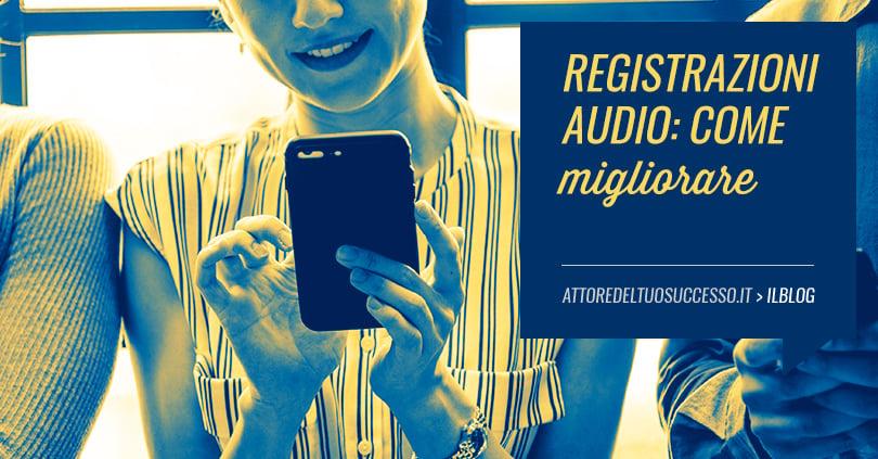 Esercizi per migliorare la voce quando si registra un audio